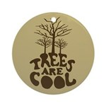 Trees Are Cool Keepsake (Round)