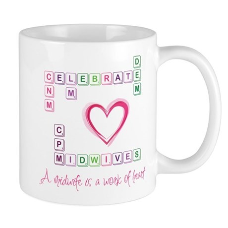 Celebrate Midwives Mug