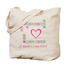 Celebrate Midwives Tote Bag