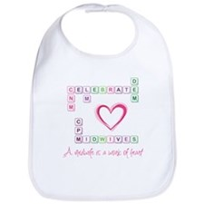 Celebrate Midwives Bib