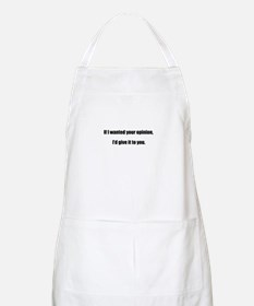 If I wanted Your Opinion Apron