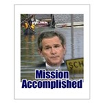 Mission Accomplished: Bush an Small Poster