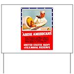 Navy Arise Americans Yard Sign