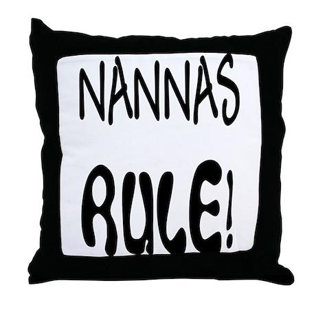 Nannas & Papas RULE! Throw Pillow