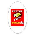 Shut Up Keep Your Trap Shut Oval Sticker (10 pk)