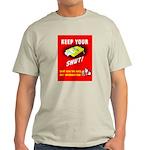 Shut Up Keep Your Trap Shut (Front) Light T-Shirt