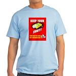 Shut Up Keep Your Trap Shut Light T-Shirt