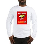 Shut Up Keep Your Trap Shut (Front) Long Sleeve T-
