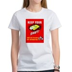 Shut Up Keep Your Trap Shut (Front) Women's T-Shir