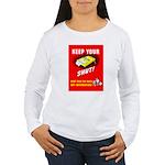 Shut Up Keep Your Trap Shut Women's Long Sleeve T-