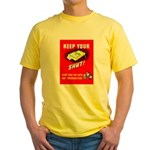 Shut Up Keep Your Trap Shut (Front) Yellow T-Shirt