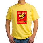 Shut Up Keep Your Trap Shut Yellow T-Shirt