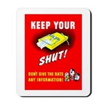 Shut Up Keep Your Trap Shut Mousepad