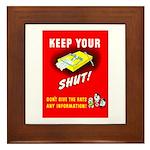 Shut Up Keep Your Trap Shut Framed Tile