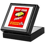 Shut Up Keep Your Trap Shut Keepsake Box