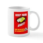 Shut Up Keep Your Trap Shut Mug