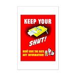 Shut Up Keep Your Trap Shut Mini Poster Print