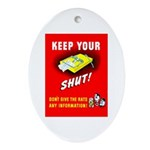 Shut Up Keep Your Trap Shut Oval Ornament