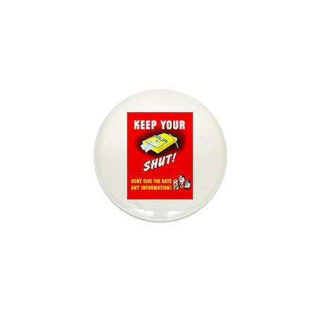 Shut Up Keep Your Trap Shut Mini Button
