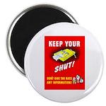 Shut Up Keep Your Trap Shut Magnet