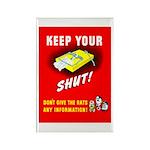 Shut Up Keep Your Trap Shut Rectangle Magnet