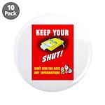 Shut Up Keep Your Trap Shut 3.5