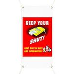 Shut Up Keep Your Trap Shut Banner