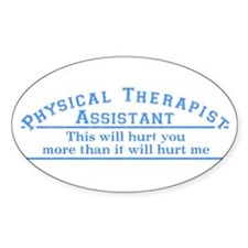 This will hurt - PTA Oval Decal