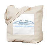 Physical therapist assistant Canvas Totes