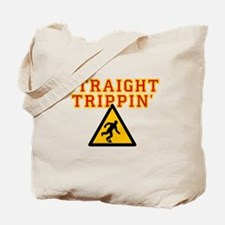 Straight Trippin' Tote Bag