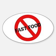 Anti Fast Food Oval Decal