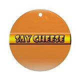 Cheese humor Ornaments