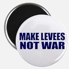 """Make Levees, Not War 2.25"""" Magnet (10 pack)"""