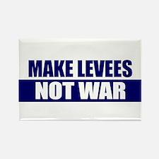 Make Levees, Not War Rectangle Magnet