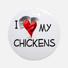 I Love My Chickens Christmas Ornament