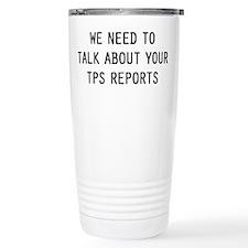 We TPS Reports Travel Coffee Mug