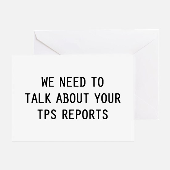 We TPS Reports Greeting Card
