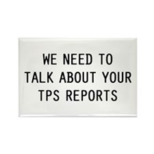 We TPS Reports Rectangle Magnet