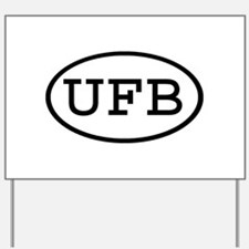 UFB Oval Yard Sign
