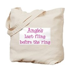 Angies last fling Tote Bag