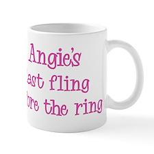 Angies last fling Mug