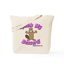 Spank My Beaver Tote Bag