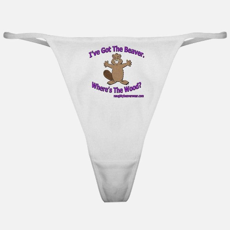 I've Got The Beaver Classic Thong