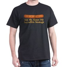 My Incredible Sausage T-Shirt