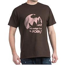 I'd rather be in Forks T-Shirt