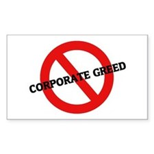 Anti Corporate Greed Rectangle Decal