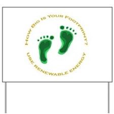 Carbon Footprint Renewable En Yard Sign