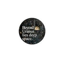 Beyond Uranus Mini Button