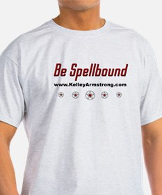 Be Spellbound T-Shirt
