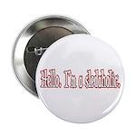Hello. I'm a sledaholic. 2.25